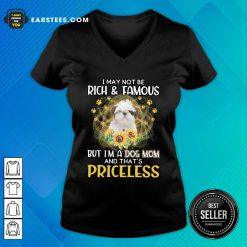 Good Standard Poodle I May Not Be Rich And Famous But I'm A Dog Mom And That's Priceless V-neck