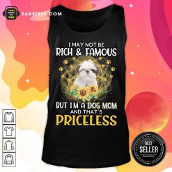 Good Standard Poodle I May Not Be Rich And Famous But I'm A Dog Mom And That's Priceless Tank Top