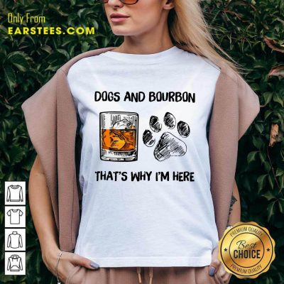 Hot Dog And Bourbon That's Why I'm Here V-neck