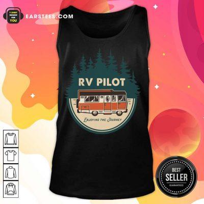Nice Enjoying The Journey RV Pilot Camp Couple Camping Tank Top