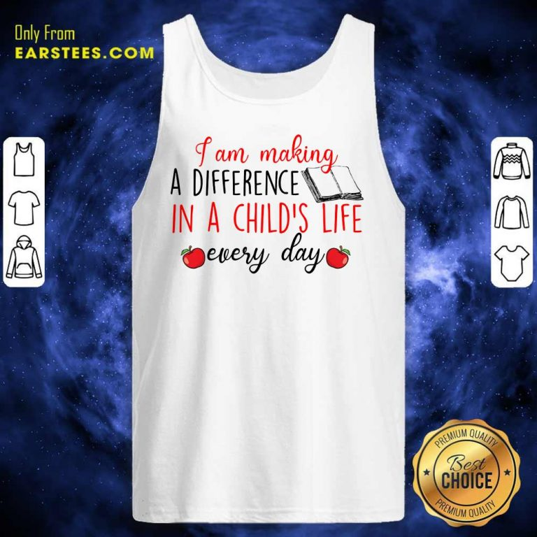 Nice I Am Making A Difference In A Child's Life Book Every Day Tank Top