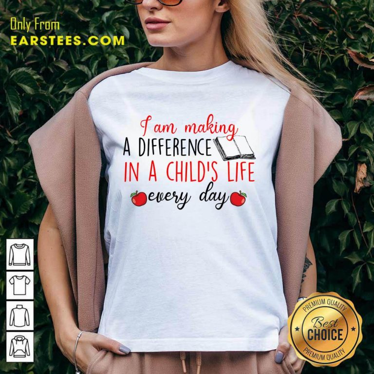 Nice I Am Making A Difference In A Child's Life Book Every Day V-neck