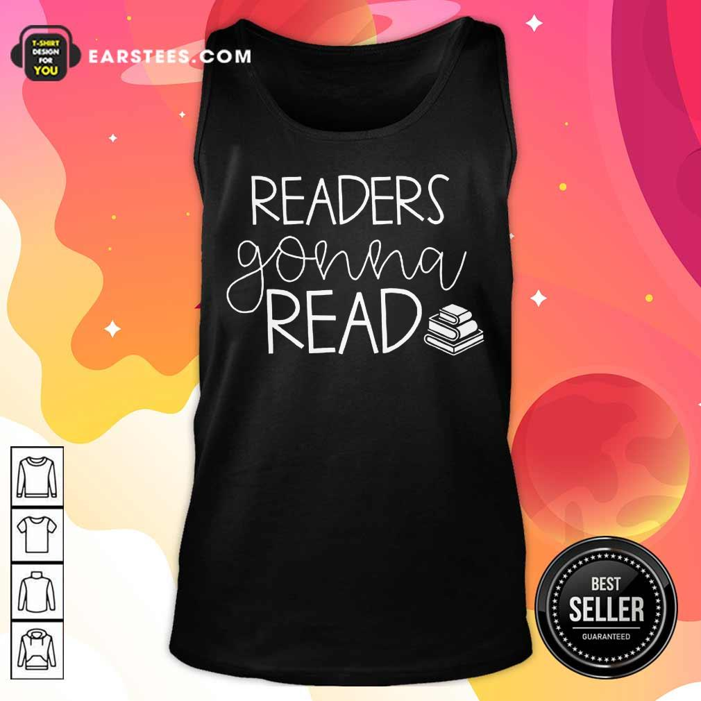 Nice Readers Gonna Read Book Tank Top