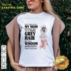 Nice White Standard Poodle My Mom Grey Hair Wisdom Highlights American Flag V-neck