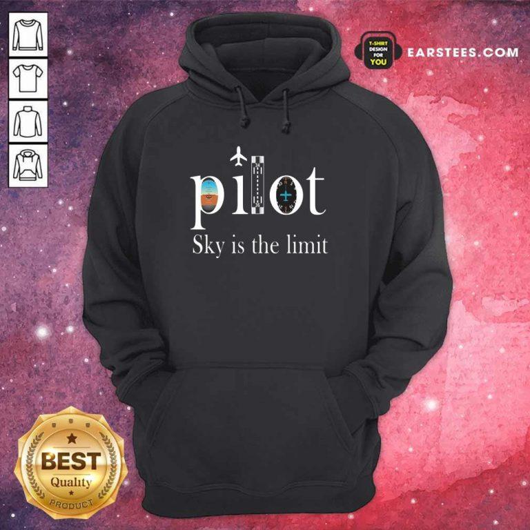 Original Pilot Sky Is The Limit Hoodie