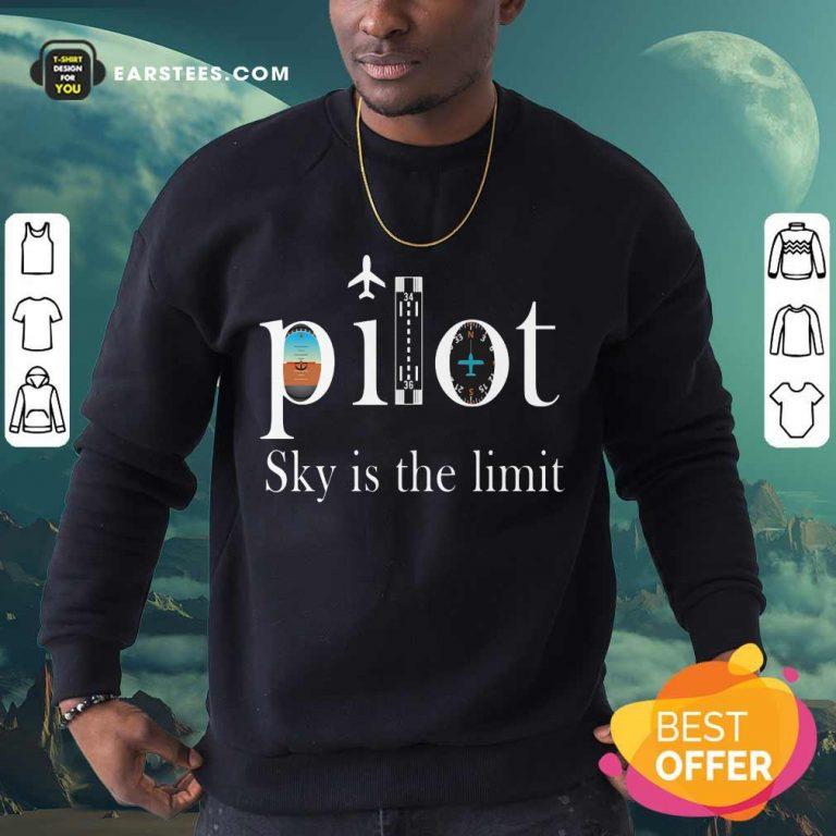 Original Pilot Sky Is The Limit Sweatshirt