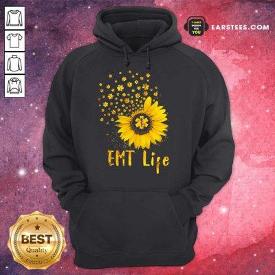 Perfect EMT Life Sunflower Nurse Lover Gift Hoodie