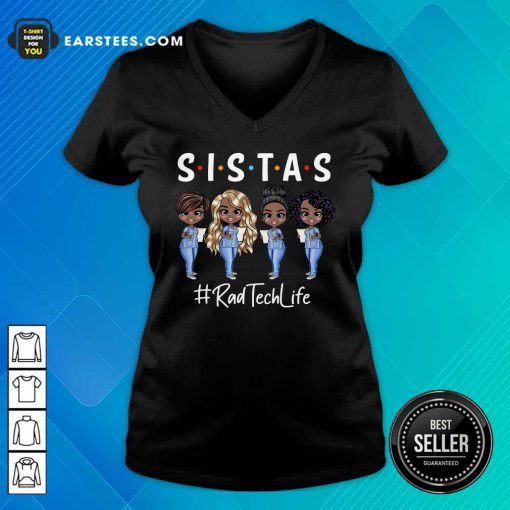 Perfect Rab Tech Life Sistas Colored Nurse V-neck