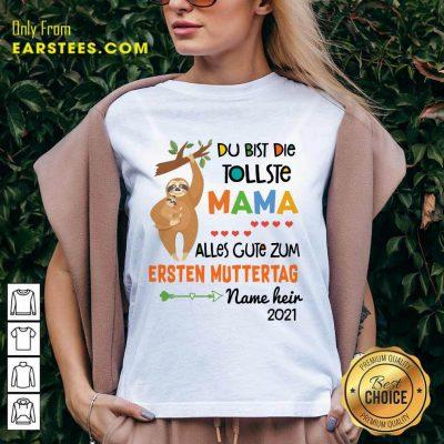 Perfect Sloth Du Bist Die Tollste Mama Alles Gute Zum Ersten Muttertag V-Neck