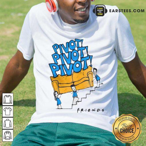 Premium Friends Tv Show Pivot Shirt