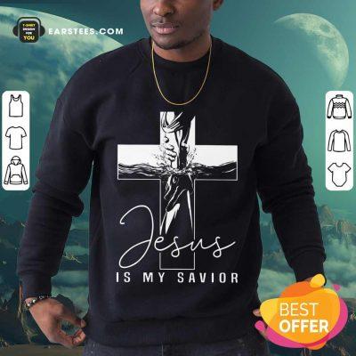 Premium Jesus Is My Savior Sweatshirt