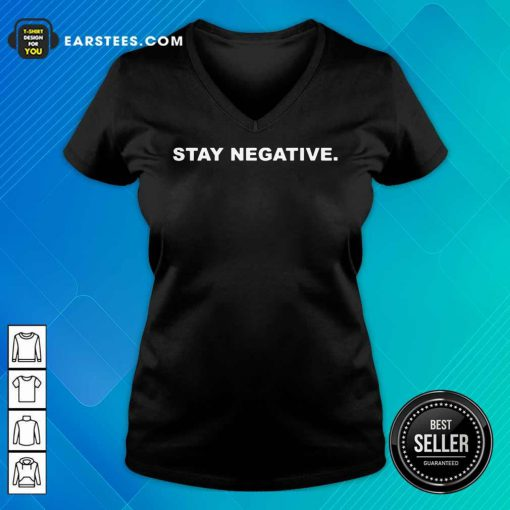 Premium Stay Negative 2021 V-neck