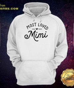 Pretty Most Loved Mimi Hoodie