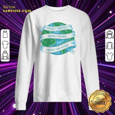 Respect The Planet Toddler Baseball Earth Day Sweatshirt
