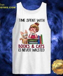 Time Spent With Book And Cat Is Never Wasted Tank Top