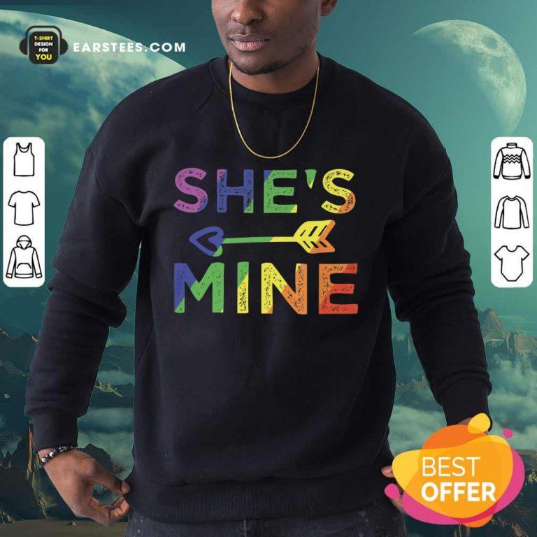 Top LGBT Shes Mine Sweatshirt