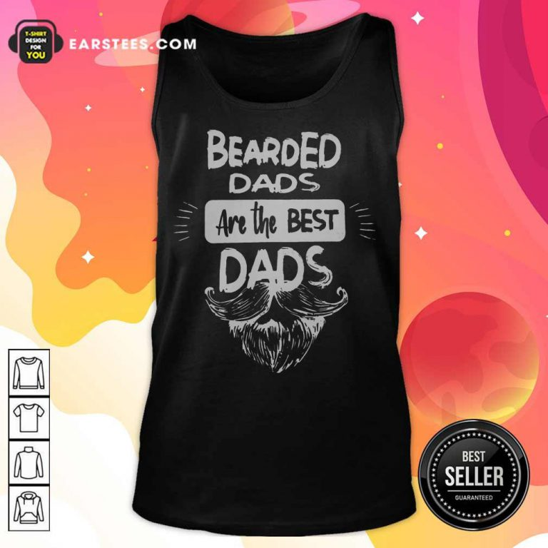 Nice Bearded Dads Are The Best Dads Tank Top