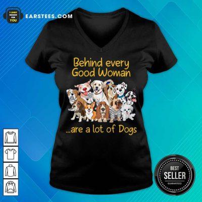 Nice Dog Behind Every Good Woman V-Neck