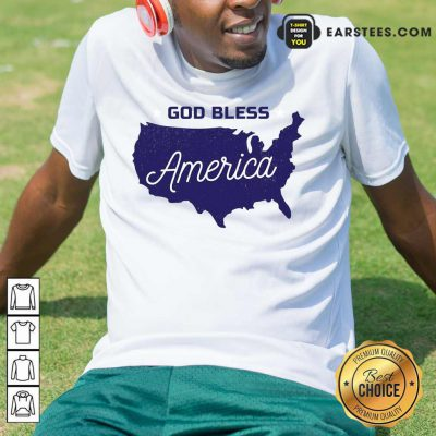 Nice God Bless America Shirt