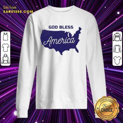 Nice God Bless America Sweatshirt