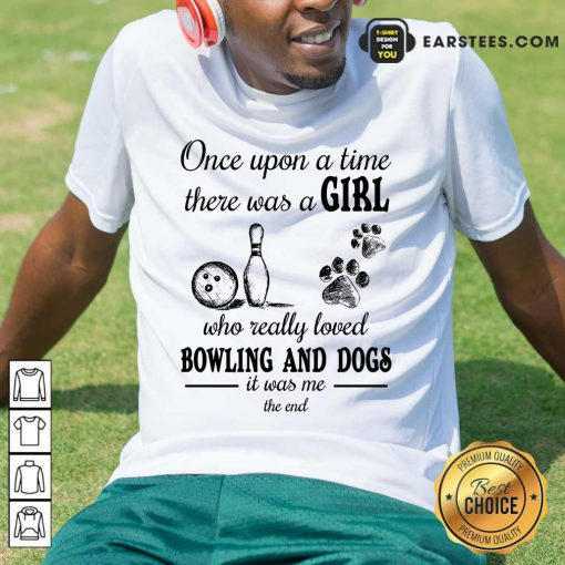 Top A Girl Who Loved Bowling And Dog Shirt