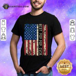 Top Best Pop Pop Ever American Flag Vintage Shirt