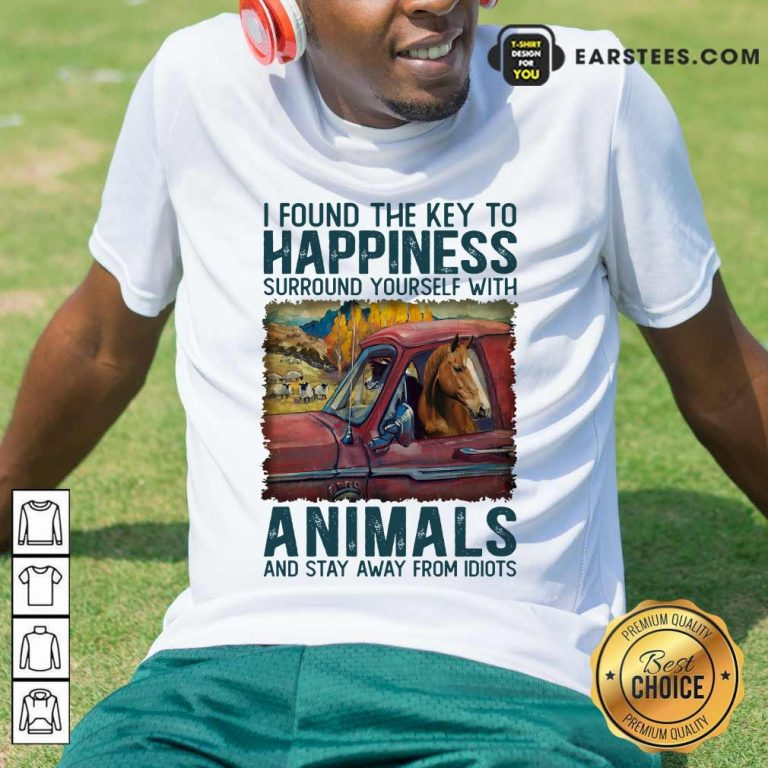 Top Horse I Found The Key To Happiness Animals Shirt