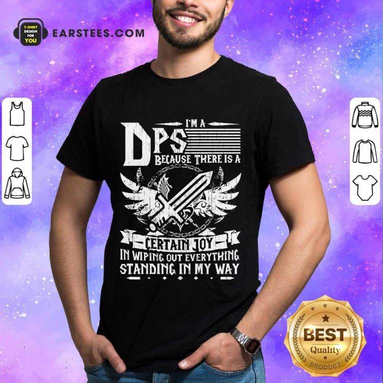 Top I'm A DPS Shirt
