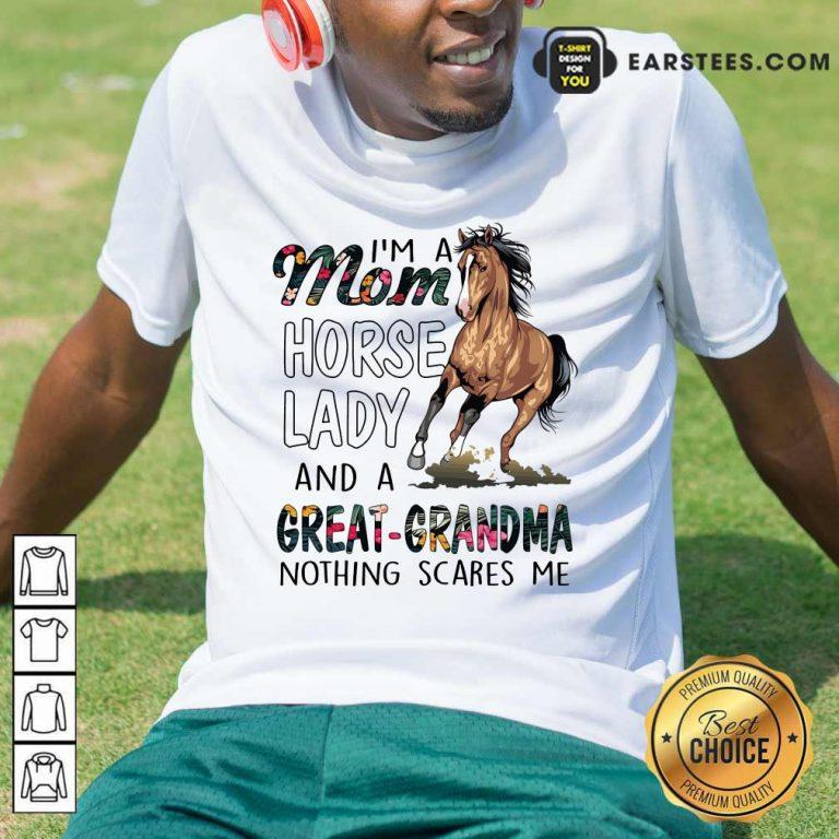 Top I'm A Mom Horse Lady Great Grandma Shirt