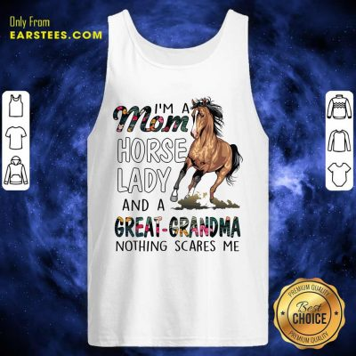 Top I'm A Mom Horse Lady Great Grandma Tank Top