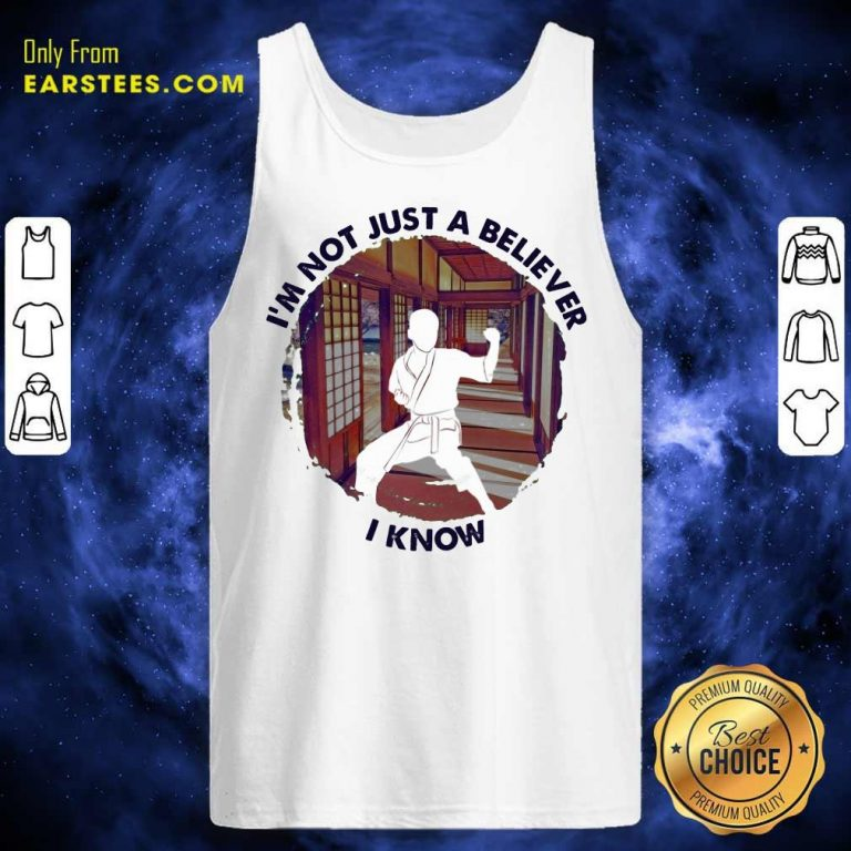 Top I'm Not Just A Believer Karate Tank Top