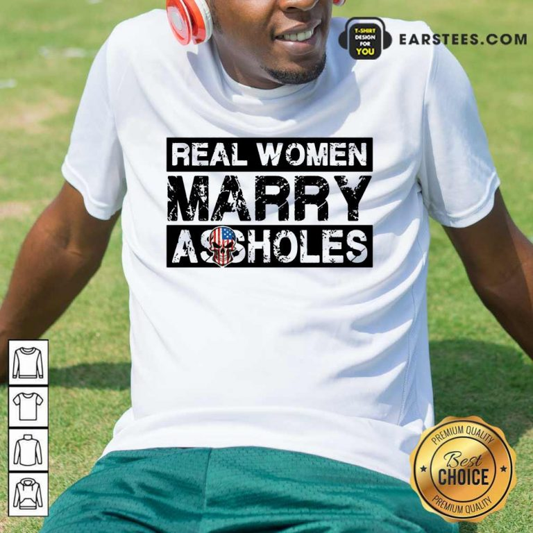 Top Real Women Marry Shirt