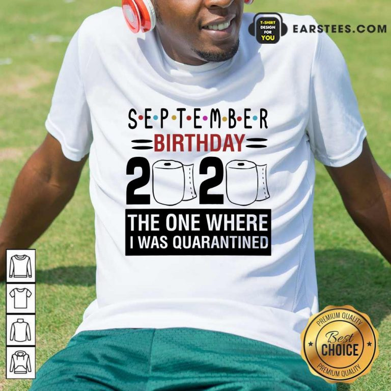 Top September Birthday 2020 Shirt