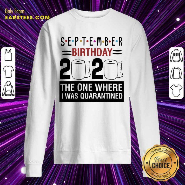 Top September Birthday 2020 Sweatshirt