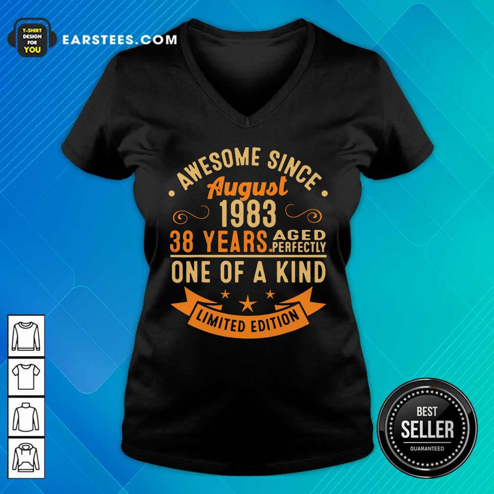 Awesome Since August 1983 38 Years One Of A Kind V-neck