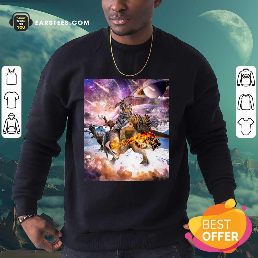 Big Cat Tiger Riding Dinosaur In Space Premium Sweatshirt