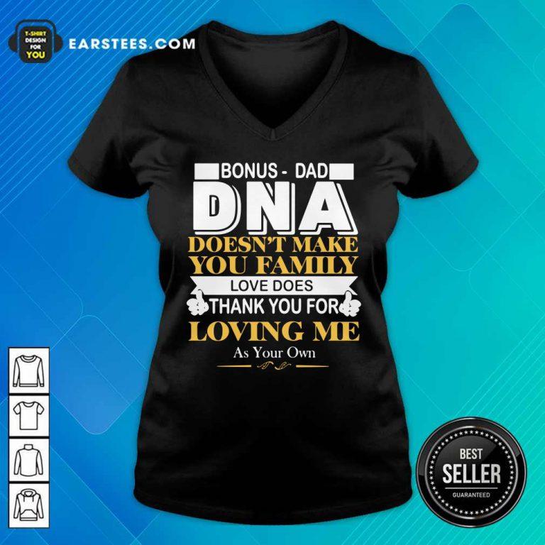 Bonus Dad DNA Loving Me V-neck