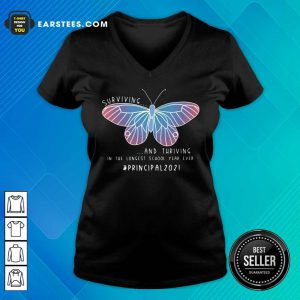 Butterfly Surviving And Thriving In The Longest School Year Ever Principal V-neck