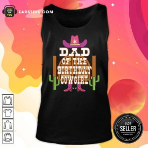 Dad Of The Birthday Cowgirl Kids Rodeo Party Tank Top