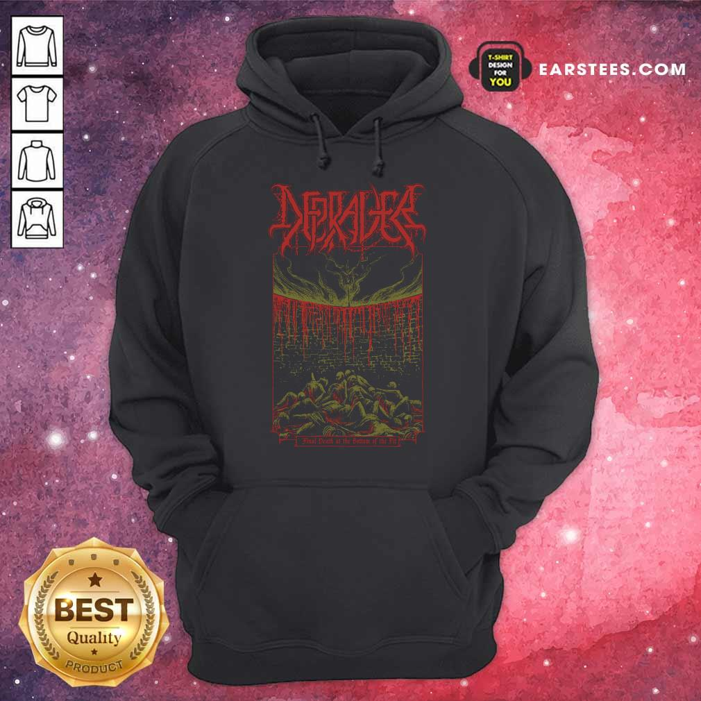 Depraver Final Death At The Bottom Of The Pit Hoodie