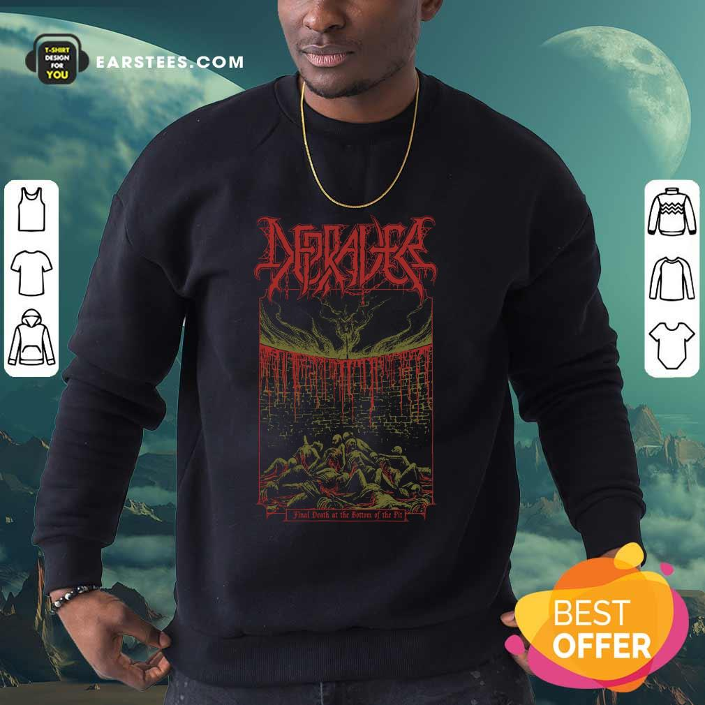 Depraver Final Death At The Bottom Of The Pit Sweatshirt