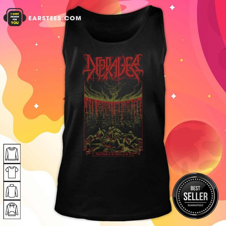 Depraver Final Death At The Bottom Of The Pit Tank Top
