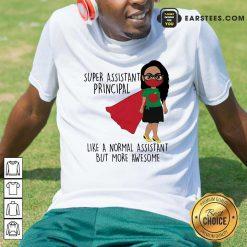 Girl Super Assistant Principal Shirt