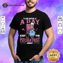 Grandma An Hour A Day Psychiatrist Shirt