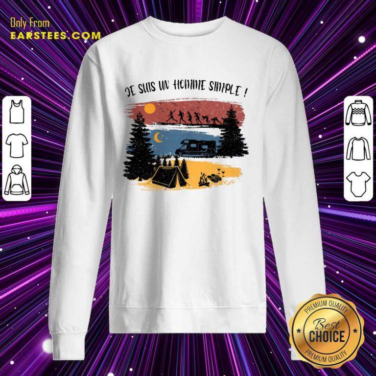 Hot Je Suis Un Homme Simple Camping Sweatshirt