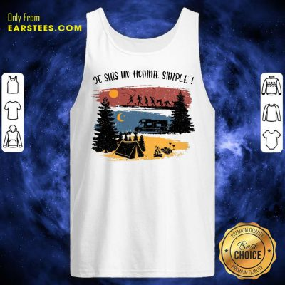 Hot Je Suis Un Homme Simple Camping Tank Top