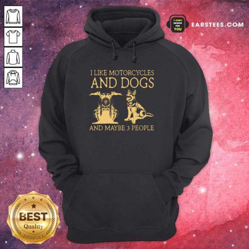 I Like Motorcycles And Dogs German Shepherd Hoodie
