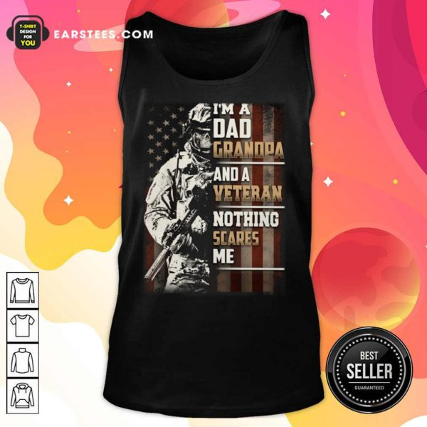 I'm A Grandpa And A Veteran Nothing Scares Me American Flag Tank Top