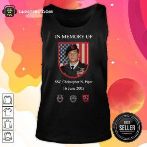 In Memory Of SSG Christopher N.Piper 16 June 2005 American Flag Tank Top