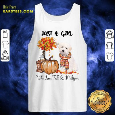 Just A Girl Who Loves Fall And Maltipoo Tank Top